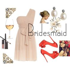 Always a Bridesmaid, created by sheofmedia on Polyvore