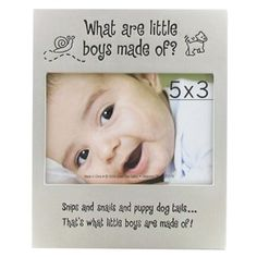 "5"" x 3 1/2"" What are Little Boys Made of Frame"