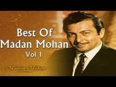 ▶ Best Of Madan Mohan Songs - Old Hindi Songs - Madan Mohan Hits - All Songs - Vol 1 - YouTube