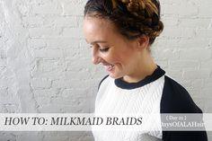 The trick to milkmaid braids