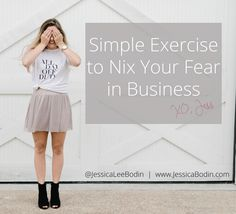 Fear sucks. It can keep you stuck in your business...but you don't have to stay stuck! Click to read more.  Simple Exercise to Nix Your Fear In Business. Women in Business. Entrepreneur power.