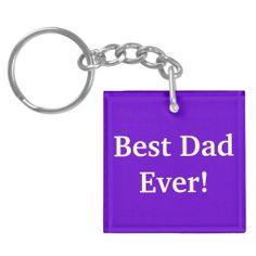 Best Dad Ever- keychain