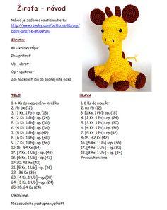 Jazvečík       Mačička       Žirafa        Macík                           Návod na bábiku v Pdf formáte v slovenskom jazyku:   https://driv...