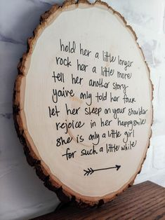 Hold Her A Little Longer Rustic Wood Round Sign for Baby Girl that is perfect for a woodland theme or forest themed room. It can be made for a girl or boy nursery and can be customized for multiples or to include the baby's name. #walldecor #nursery #girlnursery #woodround #woodlandnursery #forestnursery Woodland Nursery Girl, Rustic Nursery, Woodland Baby, Nursery Wall Decor, Nursery Themes, Girl Nursery, Woodland Theme, Nursery Ideas, Little Girl Poems