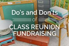 Do's and Don'ts of Class Reunion Fundraising