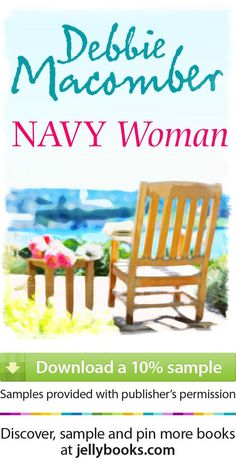 'Navy Woman' by Debbie Macomber - Download a free ebook sample and give it a try! Don't forget to share it, too.