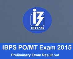 IBPS PO Pre Exam Result 2015 Declared – Check here