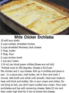 White Chicken Enchiladas I have been looking for this recipe for the past 20 years! *These are seriously so so good* Instead of Sour Cream, I used 1 Cup Greek Yogurt. Tostadas, Tacos, White Chicken Enchiladas, Cream Cheese Enchiladas, White Sauce Enchiladas, Rotisserie Chicken Enchiladas, Cheesy Enchiladas, Great Recipes, Favorite Recipes