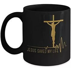 Jesus saved my life Mug - Affirmation mug Gift for Birthday- Unique Bible verse, Christian Gratitude Religious theme for Mom, Dad, Best friend -Gift Coffee Mug Tea Cup (black, 15 oz)