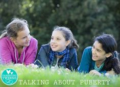 Parenting Tweens: Talking with your kids about Puberty