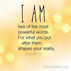 """Positive affirmations can and will change your life. Write down your """"I AM"""" statements and share them with us!"""
