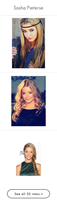 """Sasha Pieterse"" by elli-jane-xox ❤ liked on Polyvore featuring sasha pieterse, people, pll, pictures, sasha, site models, girls, hair, home and home decor"