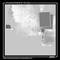 Oscraps :: Shop by Designer :: Anna Aspnes Designs :: Artsy Layered Template No. 143 #art #digitalart #scrapbook #photography