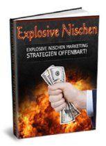Mobi lesen: EXPLOSIVE NISCHEN - Öffnen Sie den Nischentresor der Top-Strategien