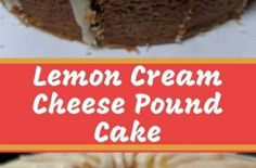 Lemon Cream Cheese Pound Cake is a dense, tight-crumbed, yet light pound cake. The recipe doesn't call for any baking powder or soda. Lemon Cream, Coconut Cream, Cream Pie, Ice Cream, Cake Recipes, Dessert Recipes, Desserts, Frosting Recipes, Moist Chocolate Chip Muffins