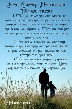 Narcissistic Father - when dad uses the kids for his own narcissistic supply! http://www.lahuera.com/narcissistic-father/
