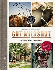 Gut Wildshut. Franz M. Sonner,. Gebunden - Buch Salzburg, Products, Sustainable Farming, Types Of Cereal, Bavaria, Gadget