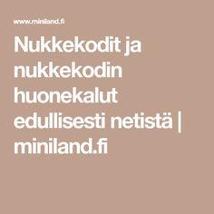 Nukkekodit ja nukkekodin huonekalut edullisesti netistä | miniland.fi