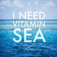 Clever. Maybe use this for promoting a trip or cruise? Maybe change it to 'Need Vitamin Sea?'
