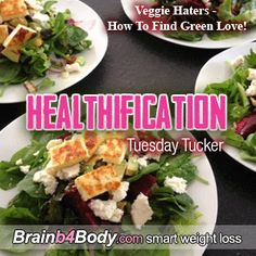 182: Tuesday Tucker, Veggie Haters – How To Find Green Love! http://www.brainb4body.com/182-tuesday-tucker-veggie-haters-how-to-find-green-love/ #greenlove