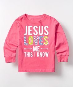 Another great find on #zulily! Hot Pink 'This I Know' Long-Sleeve Tee - Toddler #zulilyfinds