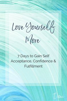 Love yourself more, gain self acceptance, confidence, fulfillment. Self-Confidence, inner critic, inner mean girl, Self-Care, Personal Development, Personal Growth, Self-Improvement, remove emotional pain
