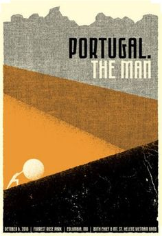 The Man poster for their show at The Blue Note in Columbia, MO by Drew Roper. Designed in collaboration with Ryan Paule. Gig Poster, Screen Print Poster, Poster Prints, Wall Prints, Portugal The Man, Band Posters, Cool Posters, Music Posters, Event Posters
