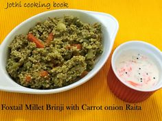Jothi Cooking Book: Foxtail Millet Brinji Millet Recipes, Chilli Paste, Green Chilli, Fennel Seeds, 2 Ingredients, The Dish, Coriander, Recipe Using, Cooking Time