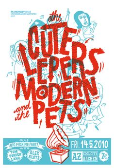 Showcase of Designs made with Cool Overprint Effects Showcase of Designs made with Cool Overprint Effects: Cute Lepers, Modern Pets by Fancy Art Club Type Posters, Poster Prints, Event Posters, Music Posters, Cover Art, Poster Digital, Club Design, Graphic Design Typography, Graphic Art