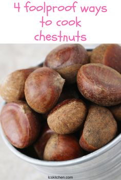 How to cook and store chestnuts: 4 foolproof methods. #recipe #howto