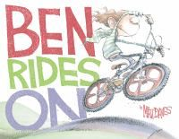 Ben Rides On by Matt Davies. Fun story to read. A green and white hoodie figures prominently in the story.