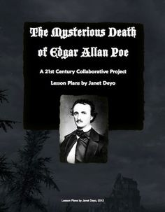 The Mysterious Death of Edgar Allan Poe- A Century Collaborative Project: Includes a 15 page teacher's manual with lesson plans, ActivInspire flipchart, pdf student manual, grading rubrics, and reflection activity. Social Science, Science Fiction, English Language, Language Arts, Famous Movie Directors, The Tell Tale Heart, Next Film, Media Literacy, Author Studies