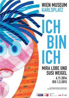 Wienmuseum - Ich bin ich - Mira Lobe und Susi Weigel. bis 1. März.