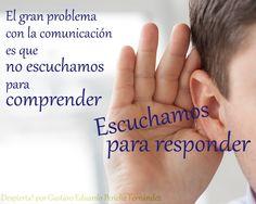 Comunicarse es esencial en la vida y uno de los elementos más importantes es saber escuchar. Analízate cuando escuchas al prójimo, y evalúa si lo que haces es esperar que calle para responderle o si, verdaderamente, estás escuchando para comunicarte. Cada día es una nueva oportunidad para cambiar, para ser mejores seres humanos.  Descubre una nueva forma de comunicarte!  Despierta! con Gustavo Eduardo Periche Fernández  Blog: http://guseduardoperiche.com/