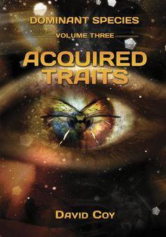 Dominant Species Volume Three -- Acquired Traits (Dominant Species Series)