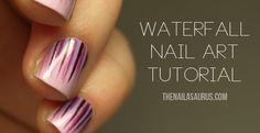 The Nailasaurus: Waterfall Nail Art Tutorial