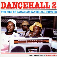 Soul Jazz Records Dancehall 2