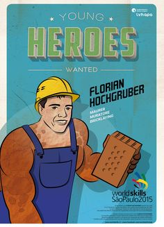 Für die Berufsweltmeisterschaft in SAO PAOLO - BRASILIEN entstand die illustrierte Kampagne YOUNG HEROES WANTED. Mehr unter: www.rotwild.it/blog Web Design, Comic Books, Hero, World, Cover, Blog, Italia, Advertising Agency, Brazil