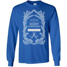 Merry Christmas and Happy New Year37-01 G240 Gildan LS Ultra Cotton T-Shirt