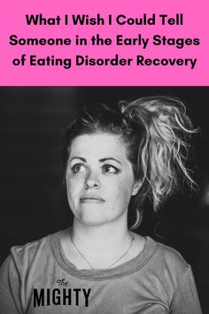 Advice for Anyone Starting Their Eating Disorder Recovery | The Mighty