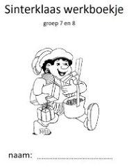 werboekje 2 Fijn om te hebben, een werkboekje met klaaropdrachten rondom Sinterklaas voor je groep 7 en 8.