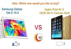 Which ‪#‎Tablet‬ would you like to buy? Give a Like for Samsung Galaxy or a Comment for Apple iPad Air 2