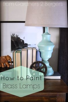 from GARDNERS 2 BERGERS: How to Paint Brass Lamps