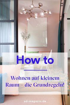 8 Grundregeln Für Das Wohnen Auf Kleinem Raum! #Howto #Einrichten #Ideen #