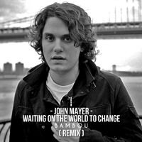 John Mayer - Waiting On The World To Change(BAMBOU Remix)[Ft. Ben Harper] by BAMBOU on SoundCloud