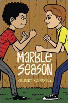 """Marble Season"" by Gilbert Hernandez.  ""In this semi-autobiographical tale, Mr. Hernandez captures the wonder of childhood — the joy of imagination, an appreciation for comic books and all the ultimately petty but seemingly world-shattering trials and tribulations of friendships during that time in one's life.""—New York Times"