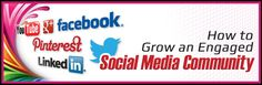 How to Grow an Engaged Social Media Community