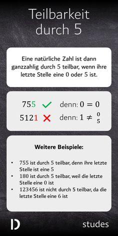 Eine natürliche #Zahl ist dann ganzzahlig durch #5 #teilbar, wenn ihre letzte Stelle eine 0 oder 5 ist.