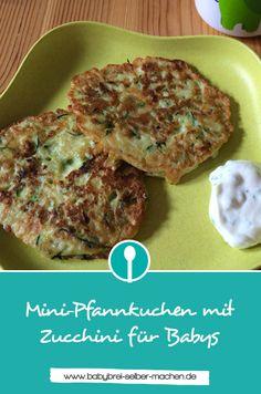 Leckeres Mini-Pfannkuchen mit Zucchini für Kleinkinder und ältere Babys. Ein tolles Rezept, dass der ganzen Familie schmeckt.