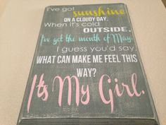 I've+Got+Sunshine+on+a+Cloudy+Day+wood+sign+by+OneChicShoppe,+$35.00